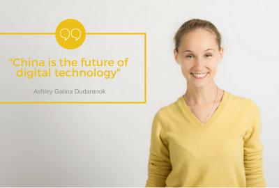 "Digital transformation: ""China is the future of digital technology"" Ashley Galina Dudarenok"