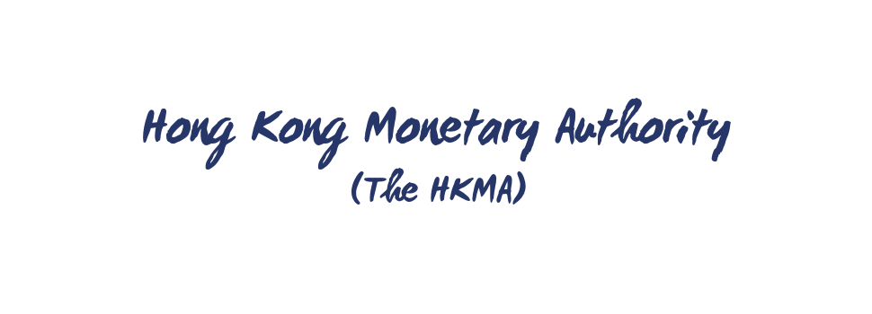 HKMA Hong Kong Monetary Authority